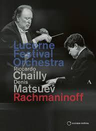 ルツェルン音楽祭2019 デニス・マツーエフ/リッカルド・シャイー/ルツェルン祝祭管弦楽団
