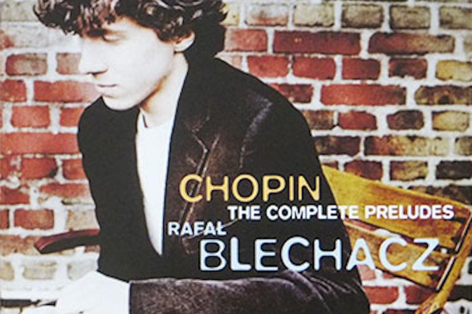 ショパン 前奏曲集 ラファウ・ブレハッチ(2007年)