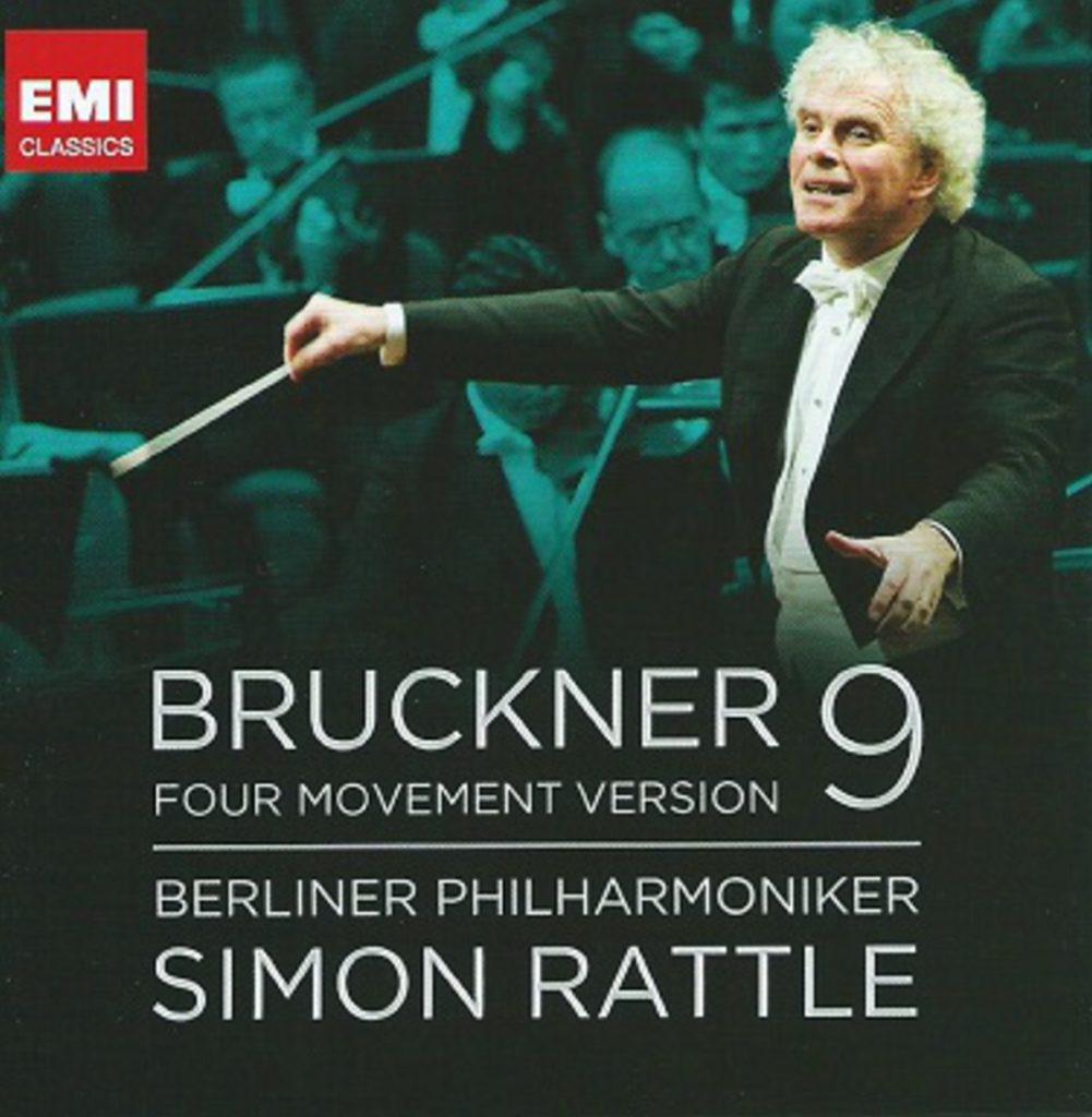 ブルックナー交響曲第9番(4楽章補筆版) サー・サイモン・ラトル/ベルリン・フィルハーモニー管弦楽団(2012年)