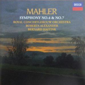 マーラー交響曲第4番&7番 ベルナルト・ハイティンク/ロイヤル・コンセルトヘボウ管弦楽団(1982-1983年)