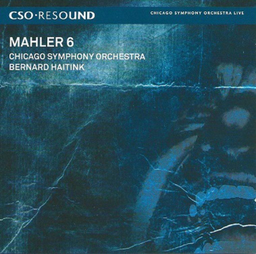 マーラー交響曲第6番「悲劇的」 ハイティンク/シカゴ響(2007年)