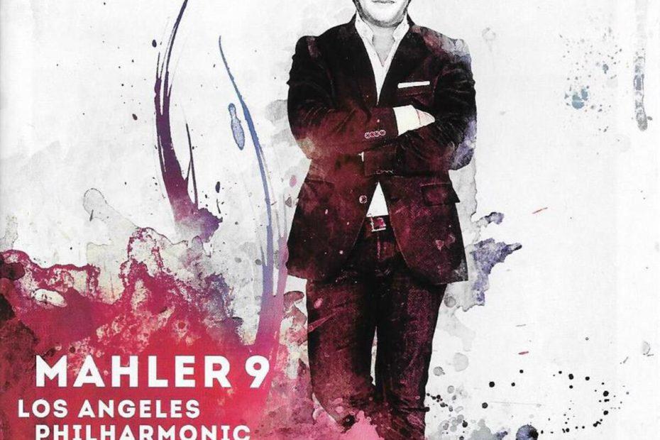 マーラー交響曲第9番 グスターヴォ・ドゥダメル/ロサンゼルス・フィルハーモニック(2012年)