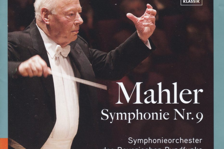 マーラー交響曲第9番 ベルナルト・ハイティンク/バイエルン放送交響楽団(2011年)