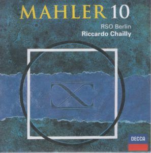 マーラー交響曲第10番(クック補筆版) リッカルド・シャイー/ベルリン放送交響楽団(1986年)