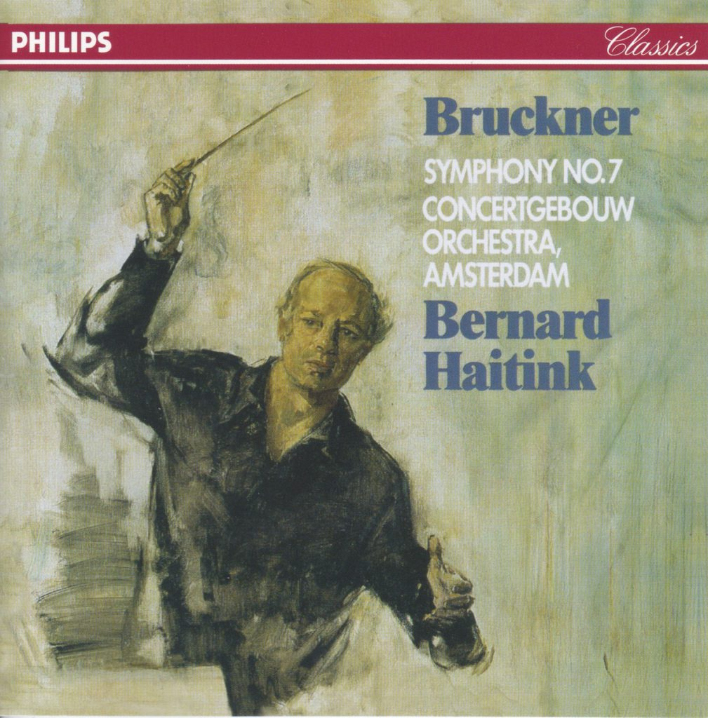 ブルックナー交響曲第7番 ベルナルト・ハイティンク/ロイヤル・コンセルトヘボウ管弦楽団(1978年)