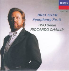 ブルックナー交響曲第0番 リッカルド・シャイー/ベルリン放送交響楽団(1988年)
