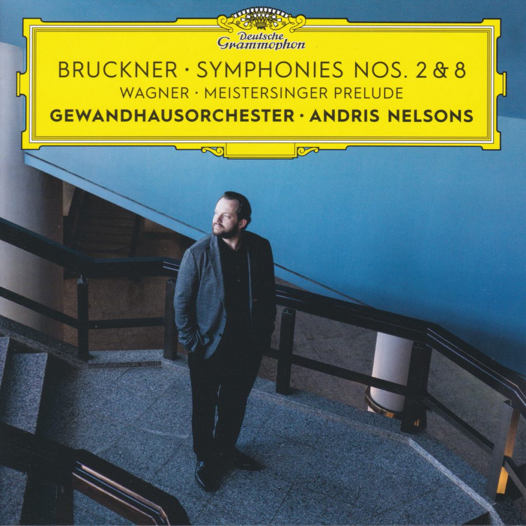 ブルックナー交響曲第2番&第8番 アンドリス・ネルソンス/ライプツィヒ・ゲヴァントハウス管弦楽団(2019年)