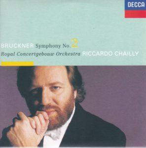 ブルックナー交響曲第2番 リッカルド・シャイー/ロイヤル・コンセルトヘボウ管弦楽団(1991年)