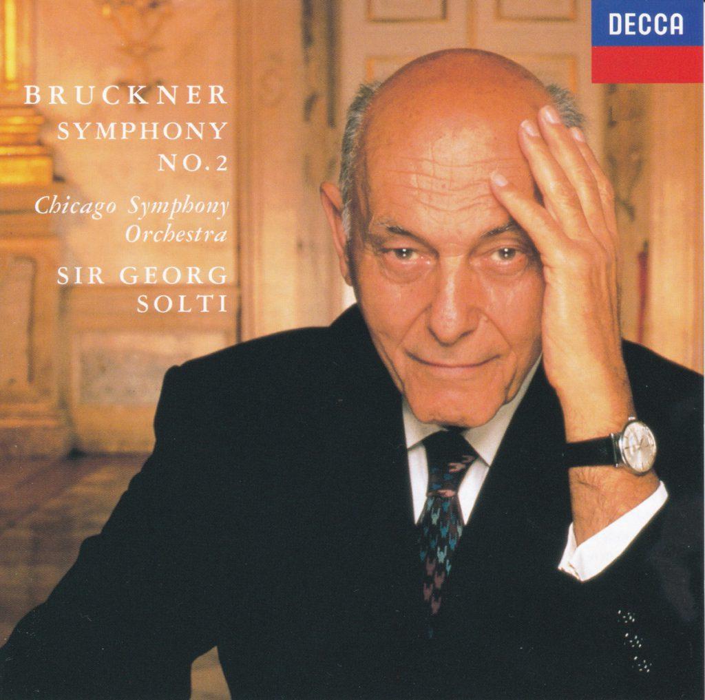 ブルックナー交響曲第2番 サー・ゲオルグ・ショルティ/シカゴ交響楽団(1991年)
