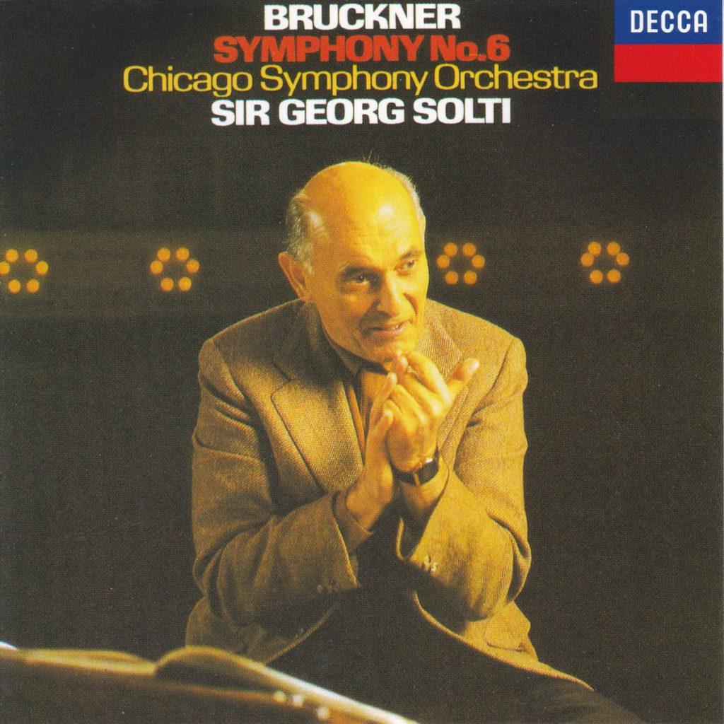 ブルックナー交響曲第6番 サー・ゲオルグ・ショルティ/シカゴ交響楽団(1979年)