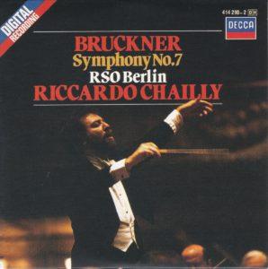 ブルックナー交響曲第7番 リッカルド・シャイー/ベルリン放送交響楽団(1984年)