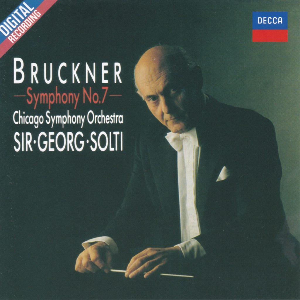 ブルックナー交響曲第7番 サー・ゲオルグ・ショルティ/シカゴ交響楽団(1986年)