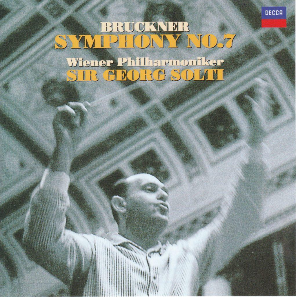 ブルックナー交響曲第7番 ゲオルグ・ショルティ/ウィーン・フィルハーモニー管弦楽団(1965年)