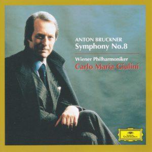 ブルックナー交響曲第8番 カルロ・マリア・ジュリーニ/ウィーン・フィルハーモニー管弦楽団(1984年)