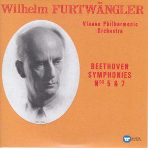 ベートーヴェン交響曲第5番「運命」、第7番 ヴィルヘルム・フルトヴェングラー/ウィーン・フィルハーモニー管弦楽団(1950年, 1954年)
