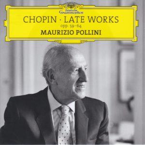 ショパン 後期作品集 マウリツィオ・ポリーニ(2015-2016年)