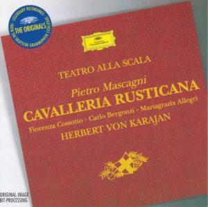 マスカーニ 歌劇『カヴァレリア・ルスティカーナ』 ヘルベルト・フォン・カラヤン/ミラノ・スカラ座(1965年)