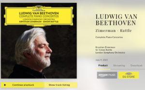 2021年7月9日にリリースされる予定のクリスチャン・ツィメルマンとサイモン・ラトルによるベートーヴェンのピアノ協奏曲全集