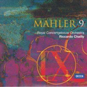 マーラー交響曲第9番 リッカルド・シャイー/ロイヤル・コンセルトヘボウ管弦楽団(2004年)