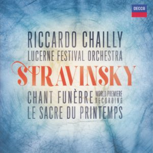 ストラヴィンスキー バレエ音楽『春の祭典』他 リッカルド・シャイー/ルツェルン祝祭管弦楽団(2017年)