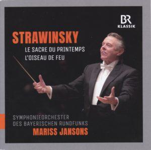 ストラヴィンスキー『春の祭典』、「火の鳥」 マリス・ヤンソンス/バイエルン放送交響楽団(2009, 2016年)