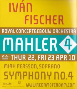マーラー交響曲第4番 イヴァン・フィッシャー/ロイヤル・コンセルトヘボウ管弦楽団(2010年)