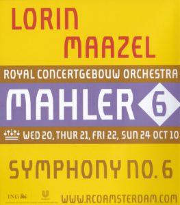 マーラー交響曲第6番「悲劇的」 ロリン・マゼール/ロイヤル・コンセルトヘボウ管弦楽団(2010年)