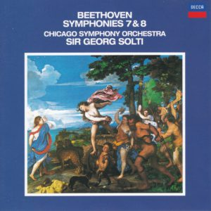 ベートーヴェン交響曲第7番&第8番 サー・ゲオルグ・ショルティ/シカゴ交響楽団(1973, 1974年)