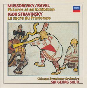 ムソルグスキー(ラヴェル編曲)「展覧会の絵」とストラヴィンスキー「春の祭典」 サー・ゲオルグ・ショルティ/シカゴ交響楽団(1980年・1974年)