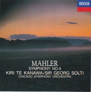マーラー交響曲第4番 サー・ゲオルグ・ショルティ/シカゴ交響楽団/キリ・テ・カナワ(1983年)